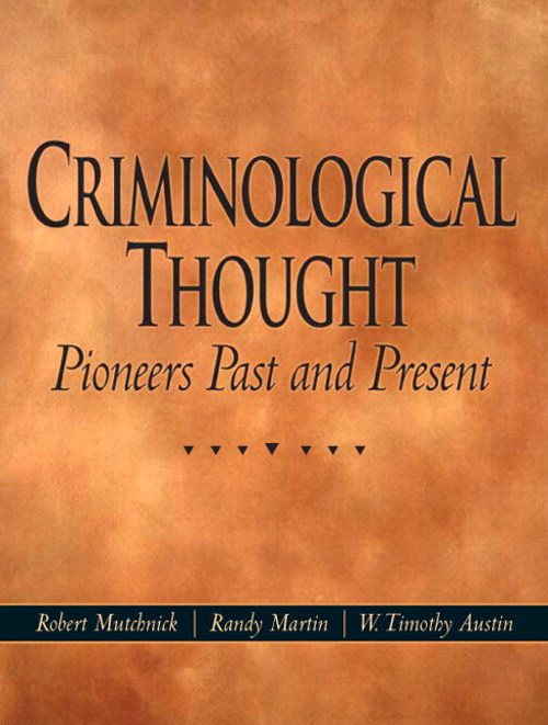 Criminological Thought: Pioneers Past and Present, CourseSmart eTextbook