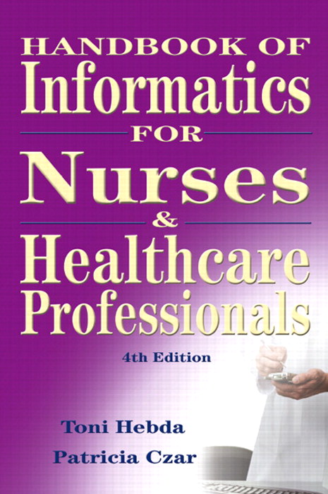 Handbook of Informatics for Nurses and Health Care Professionals, CourseSmart eTextbook, 4th Edition