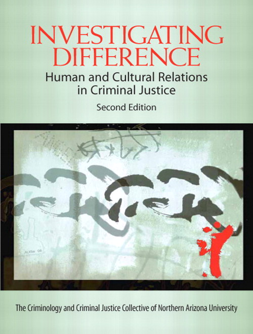 Investigating Difference: Human and Cultural Relations in Criminal Justice, CourseSmart eTextbook, 2nd Edition
