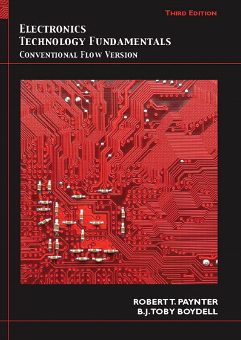 Electronics Technology Fundamentals: Conventional Flow Version, CourseSmart eTextbook, 3rd Edition