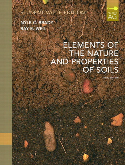 Elements of Nature and Properties of Soil, Student Value Edition, 3rd Edition