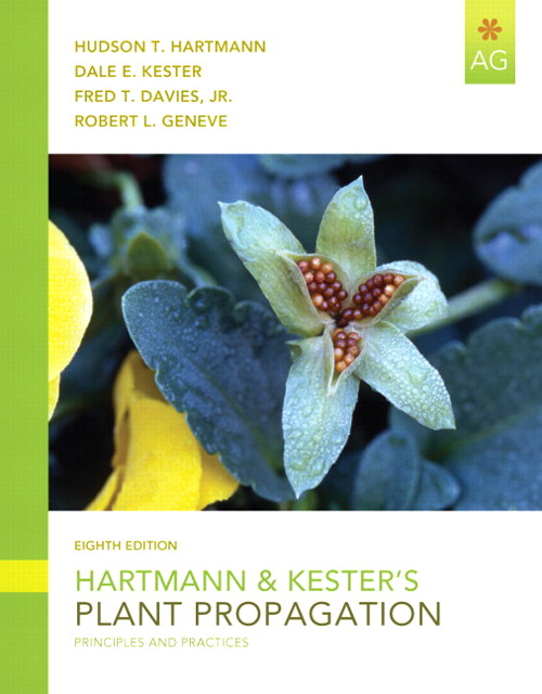 Hartmann and Kester's Plant Propagation: Principles and Practices, CourseSmart eTextbook, 8th Edition