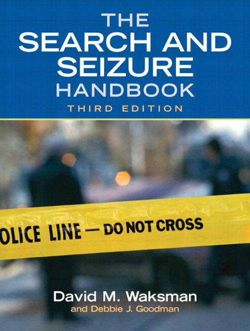 Search and Seizure Handbook, The, CourseSmart eTextbook, 3rd Edition