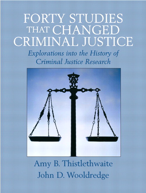 Forty Studies that Changed Criminal Justice, CourseSmart eTextbook