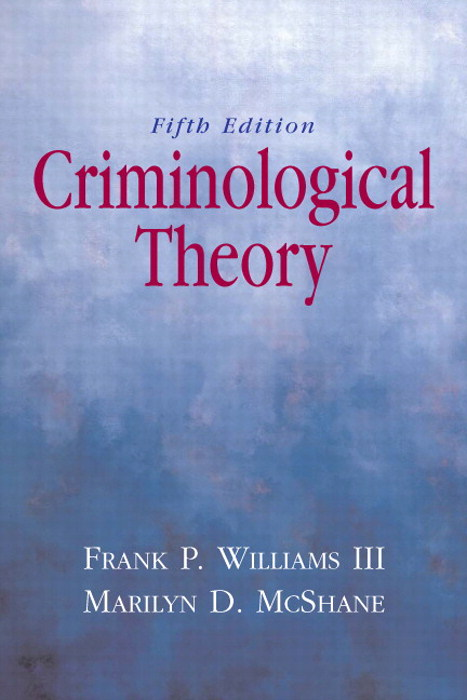 Criminological Theory, CourseSmart eTextbook, 5th Edition