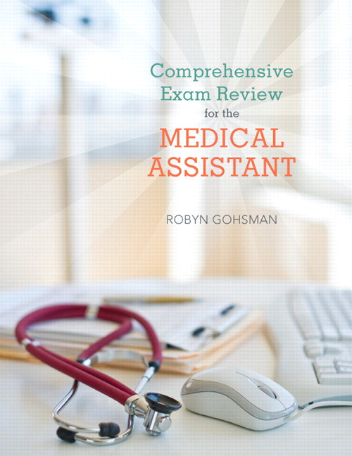 Comprehensive Exam Review for the Medical Assistant, CourseSmart eTextbook