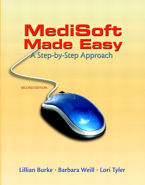 Medisoft Made Easy: A Step-by-Step Approach, CourseSmart eTextbook, 2nd Edition