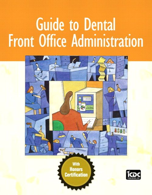 Guide to Dental Front Office Administration, CourseSmart eTextbook