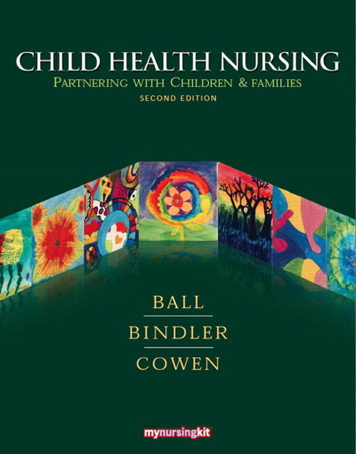 Child Health Nursing: Partnering with Children and Families, CourseSmart eTextbook, 2nd Edition