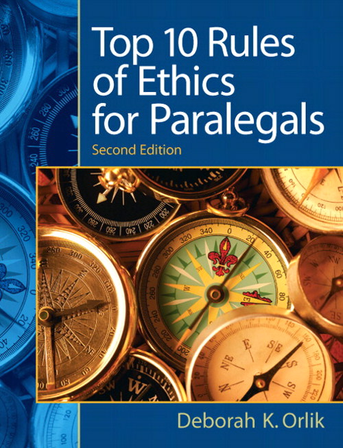 Top 10 Rules of Ethics for Paralegals, CourseSmart eTextbook, 2nd Edition