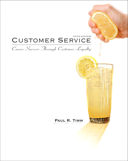 Customer Service: Career Success Through Customer Loyalty, CourseSmart eTextbook, 5th Edition