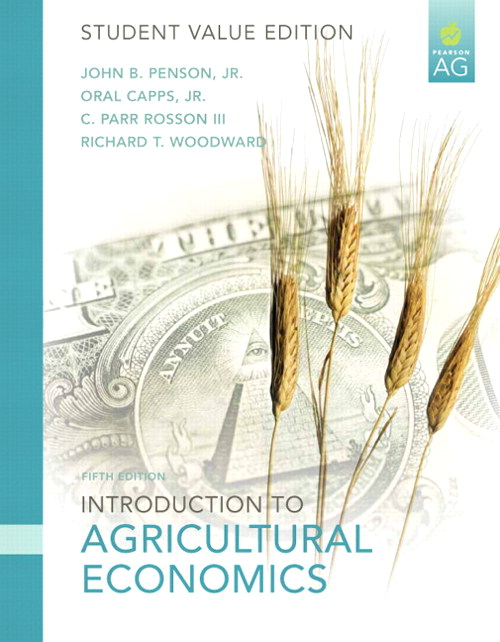 Introduction to Agricultural Economics, Student Value Edition, 5th Edition