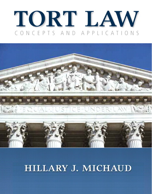 Tort Law: Concepts and Applications, CourseSmart eTextbook