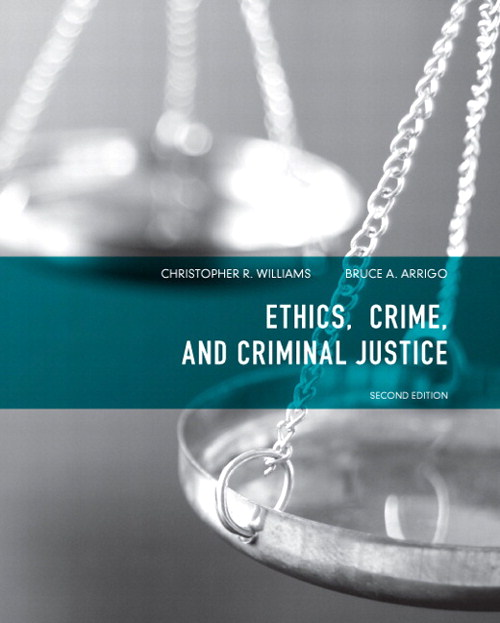 Ethics, Crime, and Criminal Justice, CourseSmart eTextbook, 2nd Edition