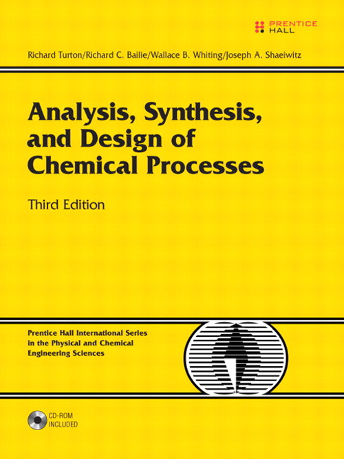 Analysis, Synthesis and Design of Chemical Processes, Safari, 3rd Edition