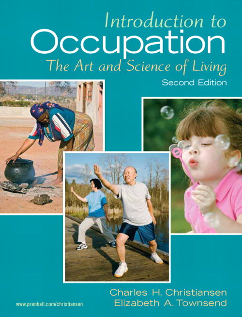 Introduction to Occupation: The Art and Science of Living, CourseSmart eTextbook, 2nd Edition