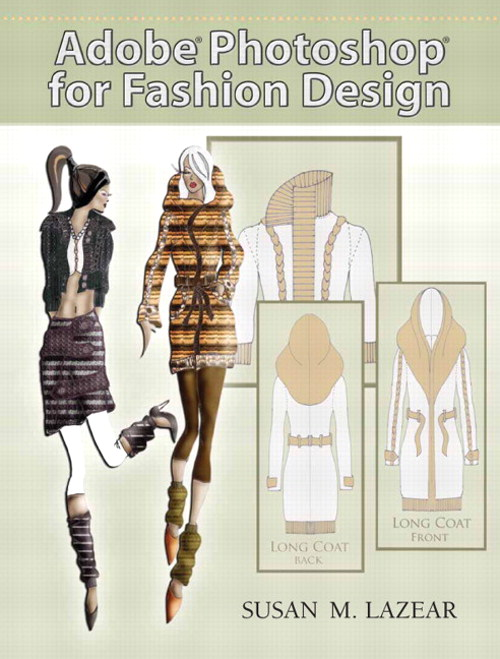 Adobe Photoshop for Fashion Design, CourseSmart eTextbook