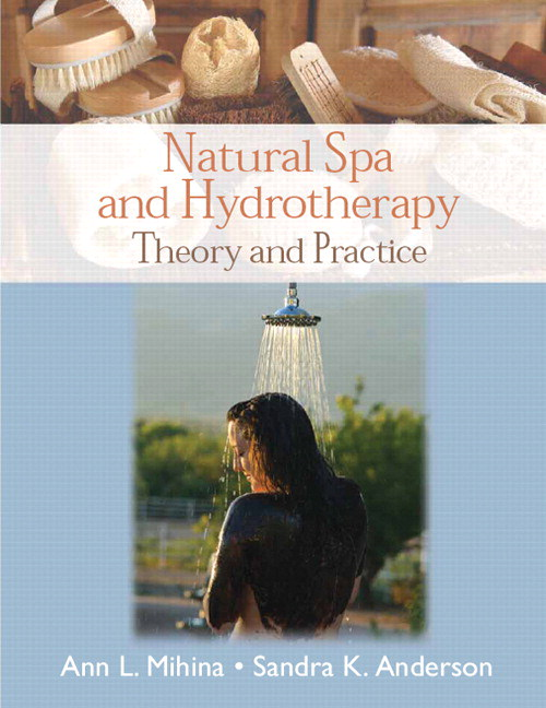 Natural Spa and Hydrotherapy: Theory and Practice, CourseSmart eTextbook