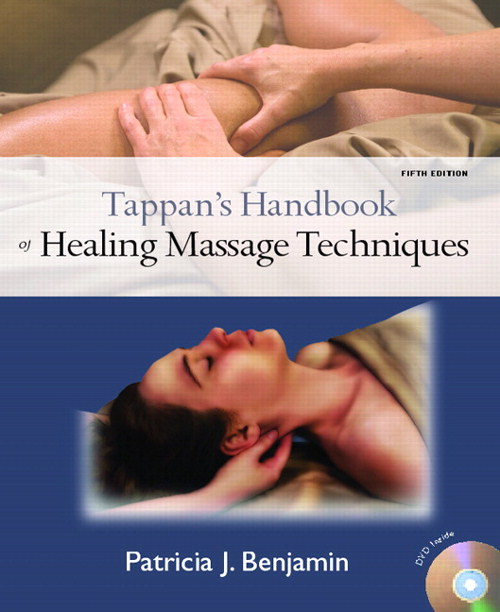 Tappan's Handbook of Healing Masage Techniques, CourseSmart eTextbook, 5th Edition