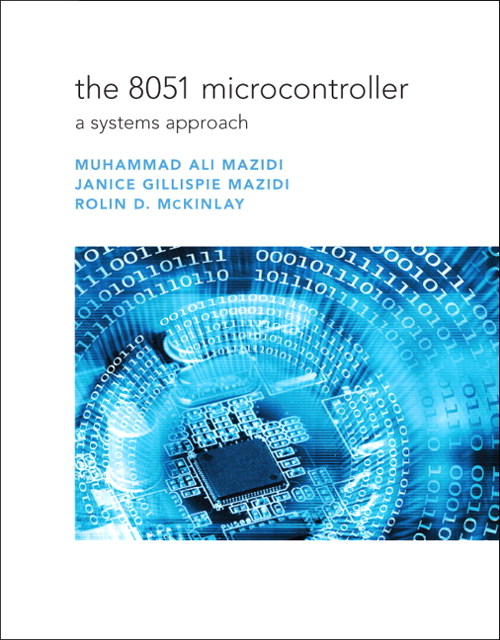 8051 Microcontroller, The: A Systems Approach, CourseSmart eTextbook