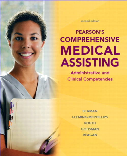 Pearson's Comprehensive Medical Assisting, CourseSmart eTextbook, 2nd Edition