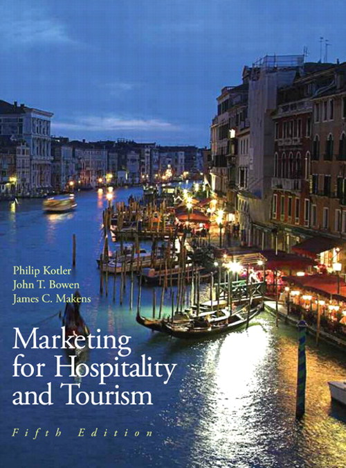 Marketing for Hospitality & Tourism, CourseSmart eTextbook, 5th Edition