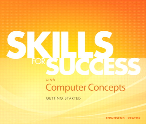 Skills for Success with Computer Concepts Getting Started, CourseSmart eTextbook