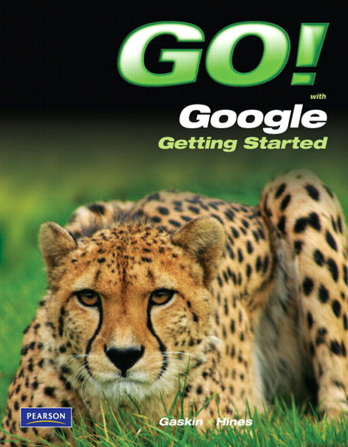 GO! with Google Getting Started, CourseSmart eTextbook