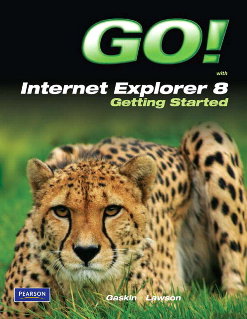 GO! with Internet Explorer 8 Getting Started, CourseSmart eTextbook