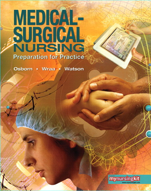 Medical Surgical Nursing: Preparation for Practice, Combined Volume, CourseSmart eTextbook