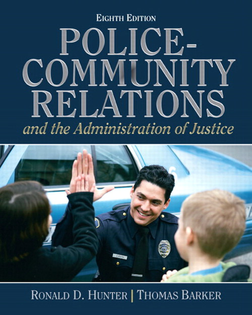 Police Community Relations and The Administration, CourseSmart eTextbook, 8th Edition