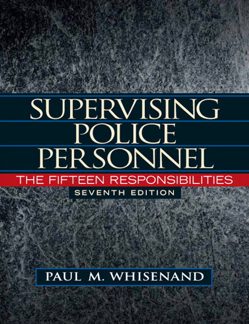 Supervising Police Personnel: The Fifteen Responsibilities, CourseSmart eTextbook, 7th Edition