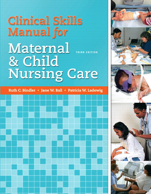 Cover image for Clinical Skills Manual for Maternal and Child Nursing Care, 3rd Edition