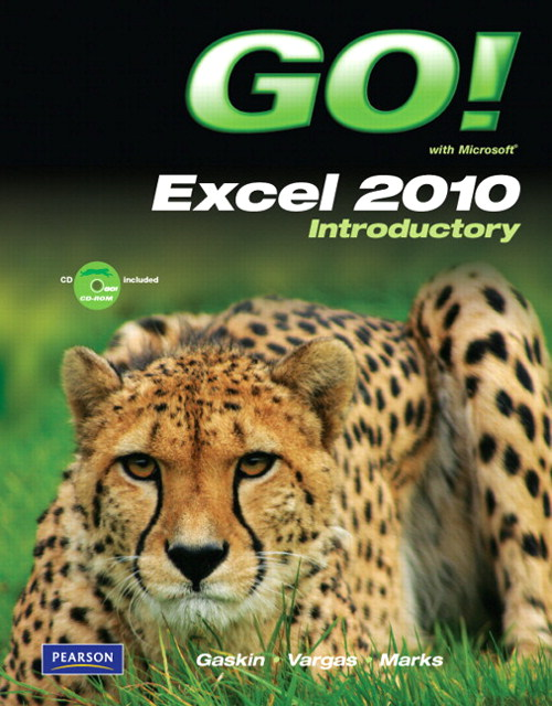 GO! with Microsoft Excel 2010 Introductory, CourseSmart eTextbook