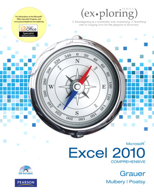 Exploring Microsoft Office Excel 2010 Comprehensive, CourseSmart eTextbook