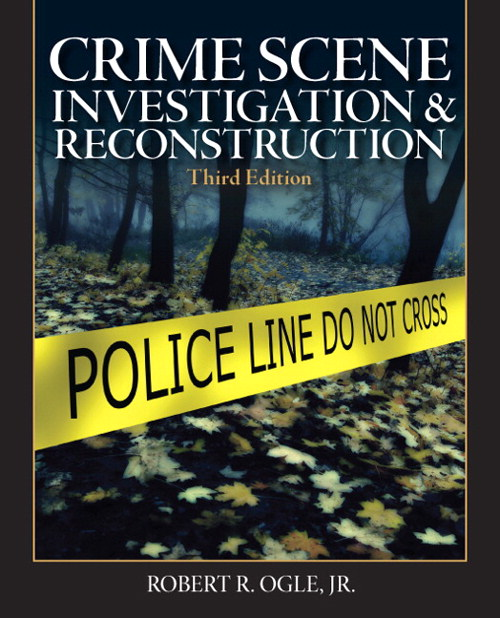Crime Scene Investigation and Reconstruction, CourseSmart eTextbook, 3rd Edition