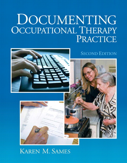 Documenting Occupational Therapy Practice, CourseSmart eTextbook, 2nd Edition