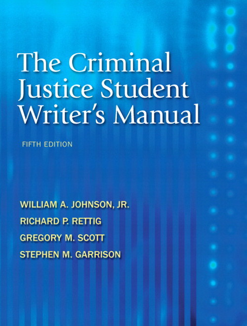 Criminal Justice Student Writer's Manual, The, CourseSmart eTextbook, 5th Edition
