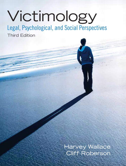 Victimology: Legal, Psychological, and Social Perspectives, CourseSmart eTextbook, 3rd Edition