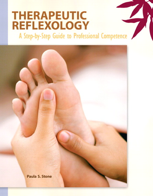 Therapeutic Reflexology: A Step-by-Step Guide to Professional Competence, CourseSmart eTextbook