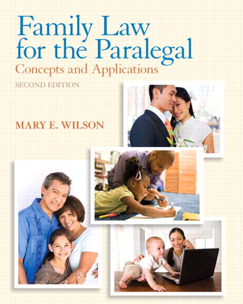 Family Law for the Paralegal: Concepts and Applications, 2nd Edition