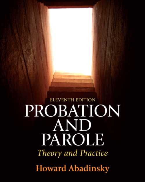 Probation and Parole: Theory and Practice, 11th Edition