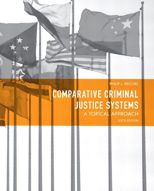 Comparative Criminal Justice Systems: A Topical Approach, CourseSmart eTextbook, 6th Edition