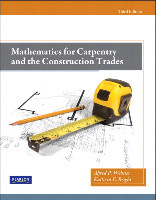 Mathematics for Carpentry and the Construction Trades, CourseSmart eTextbook, 3rd Edition