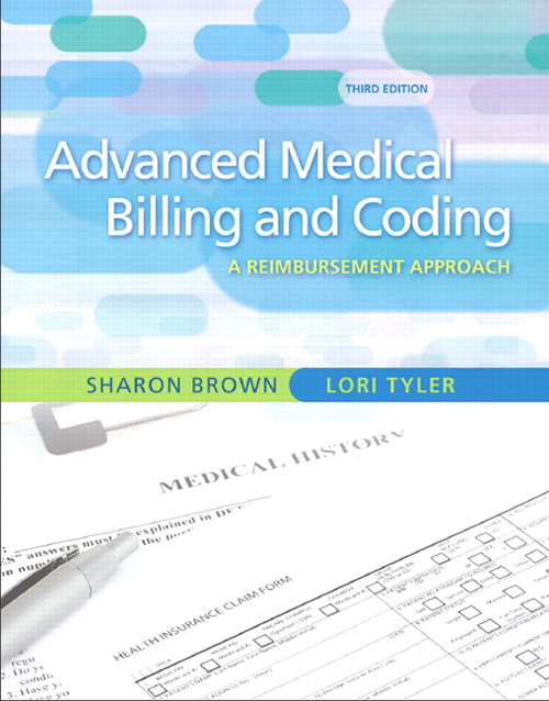 Guide to Advanced Medical Billing: A Reimbursement Approach, CourseSmart eTextbook, 3rd Edition