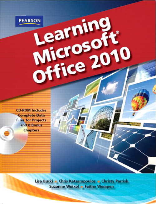 Learning Microsoft Office 2010 Standard Student Edition, CourseSmart eTextbook