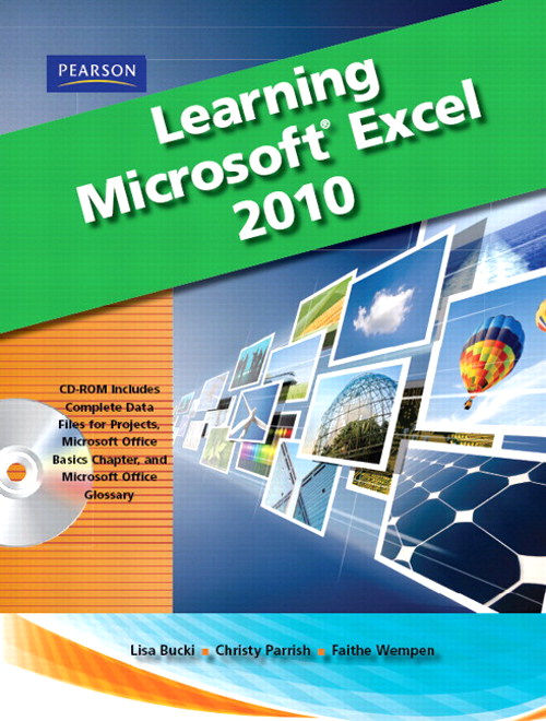 Learning Microsoft Office Excel 2010, Student Edition, CourseSmart eTextbook