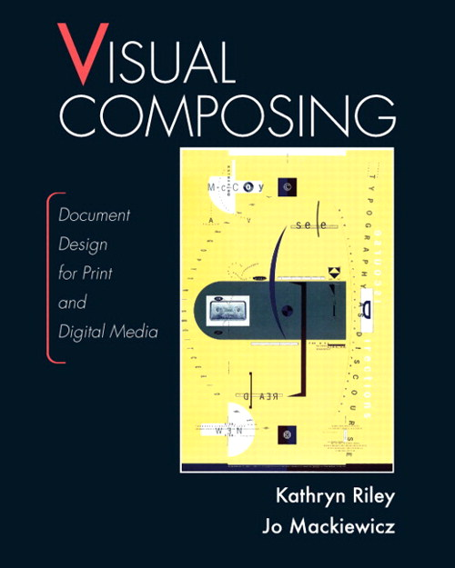 Visual Composing: Document Design for Print and Digital Media, CourseSmart eTextbook