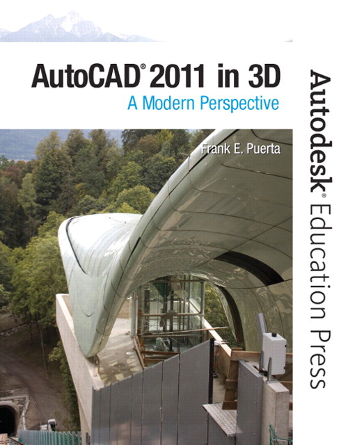 AutoCAD 2011 in 3D: A Modern Perspective, CourseSmart eTextbook