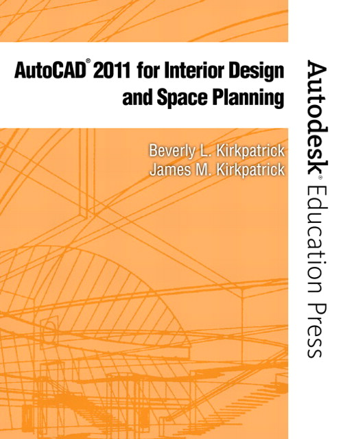 AutoCAD 2011 for Interior Design & Space Planning, CourseSmart eTextbook